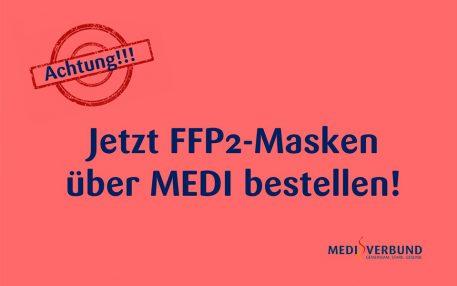 Jetzt bestellen: MEDI bietet Mitgliedern FFP2-Masken an
